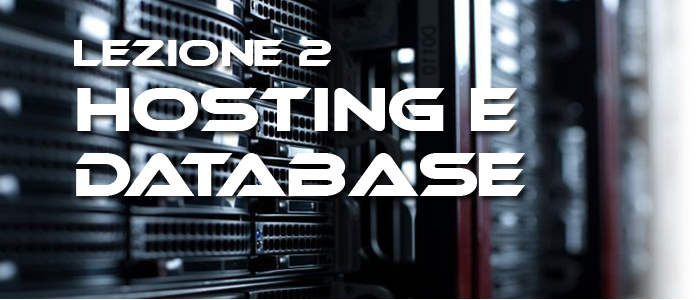 Lezione 2 – acquisiamo spazio on line e database per il nostro sito, su Aruba