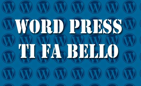 Lezione 6 – Come scegliere i migliori temi di WordPress gratuiti, ideali per il tuo sito