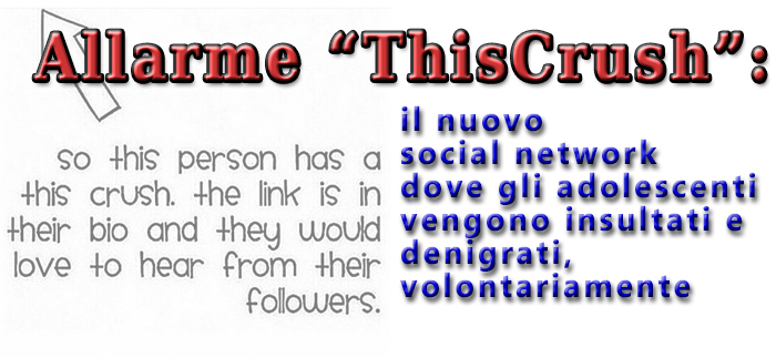 """Allarme """"ThisCrush"""": il nuovo social network dove gli adolescenti vengono insultati e denigrati, volontariamente"""
