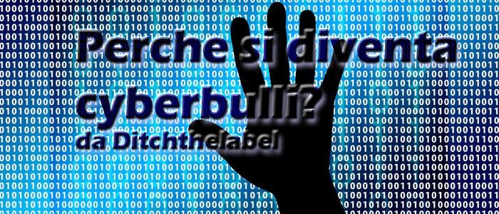 Perche si diventa cyberbulli?