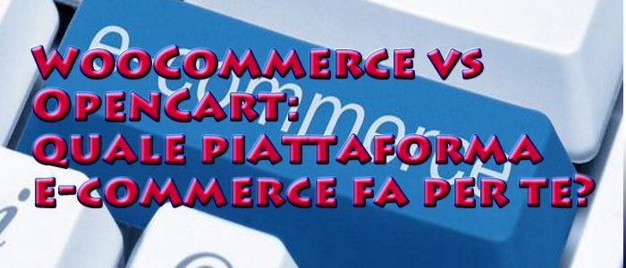 WooCommerce vs OpenCart: quale piattaforma e-commerce fa per te?