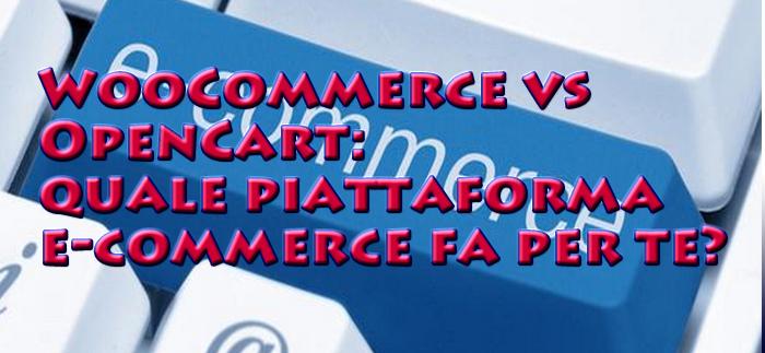 WooCommerce vs OpenCart: quale piattaforma e-commerce fa per te