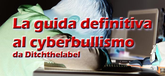 La guida definitiva al cyberbullismo