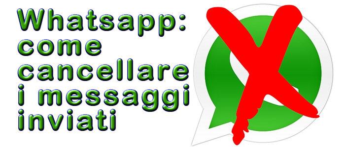 Whatsapp: come cancellare i messaggi inviati