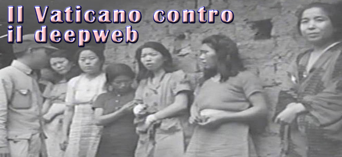 vaticano contro il deepweb schiavitù e tratta organi