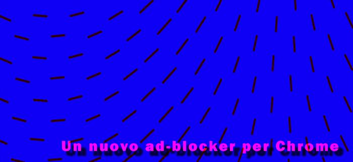 Google annuncia il nuovo ad blocker
