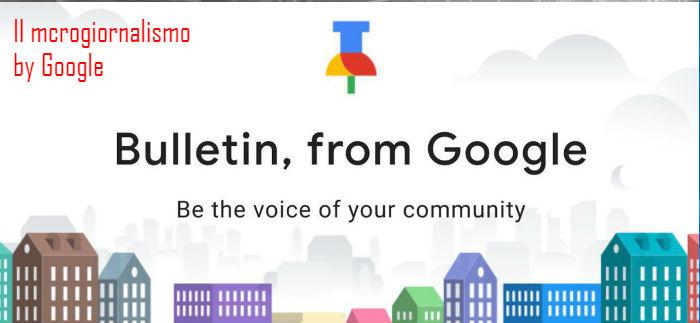 Bulletin da Google: sii la voce della tua comunità