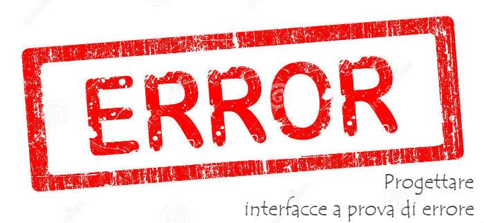 Prevenire gli errori degli utenti: evitare gli errori inconsci