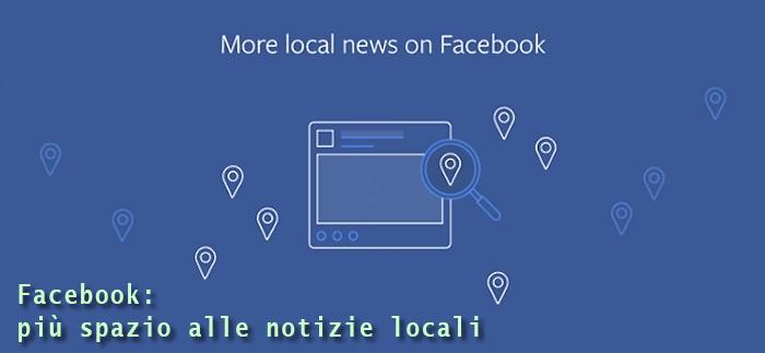Facebook dà più spazio alle notizie locali