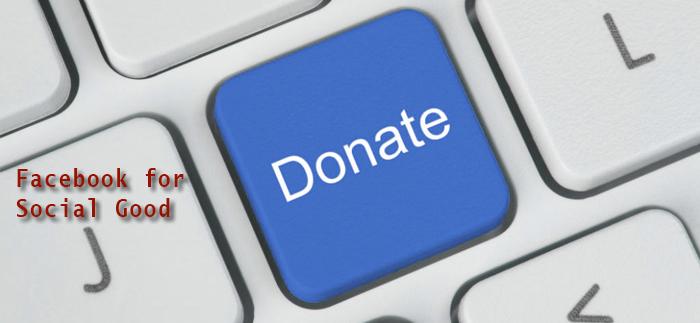Facebook for Social Good, come raccogliere fondi per il non profit